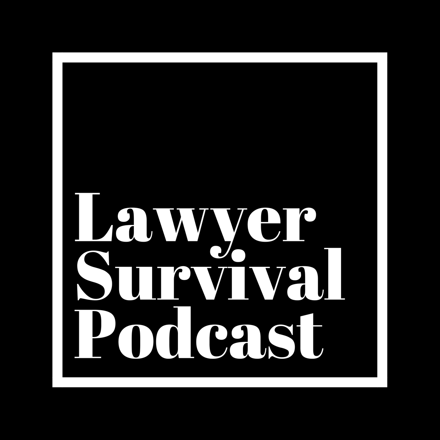 Lawyer Survival Podcast